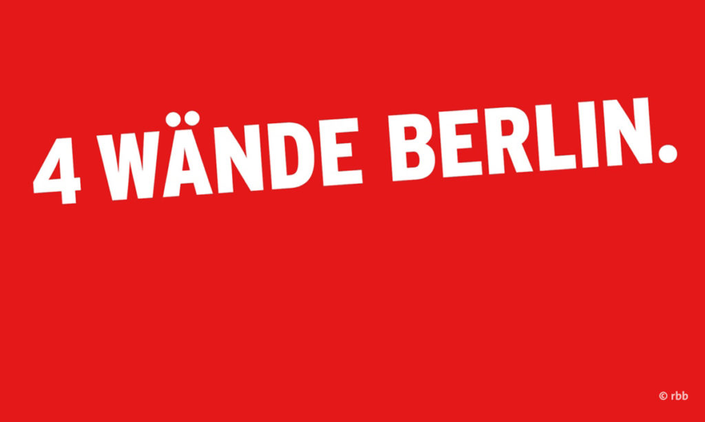 Plakat zu 4 Wände Berlin, copyright rbb