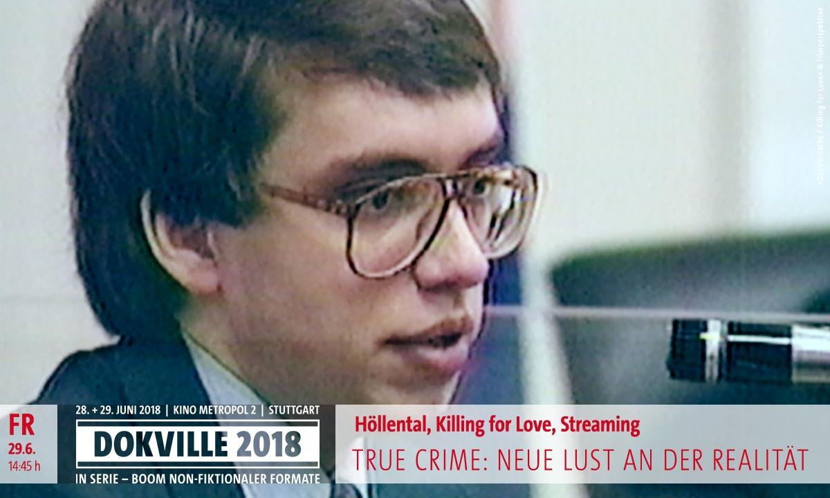 """DOKVILLE 2018: Panel True Crime – FIlmstill aus """"Killing for Love"""" (© Filmperspektive)"""