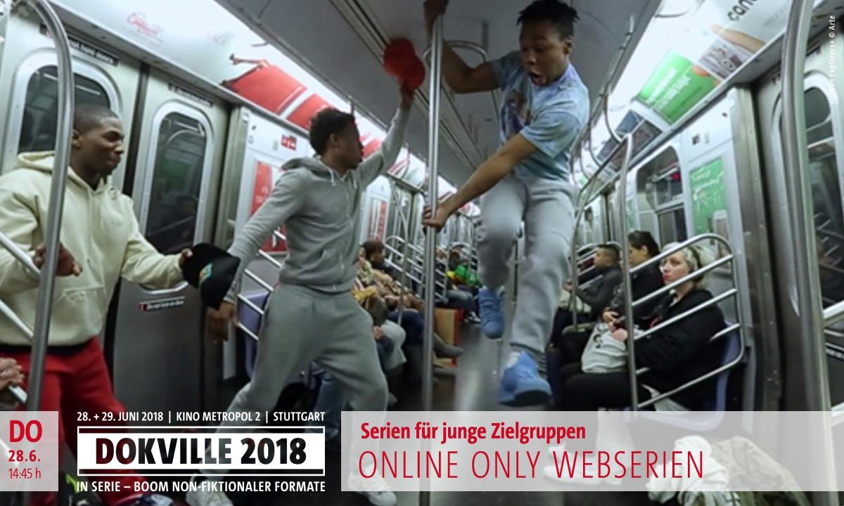 DOKVILLE Panel 2018: Online Only Webserien, Urban Explorers: Junge Leute in der U-Bahn (© Arte)